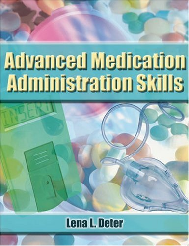 Advanced Medication Administration Skills   2007 9781401897840 Front Cover