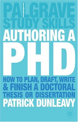 Authoring a Ph. D How to Plan, Draft, Write and Finish a Doctoral Thesis or Dissertation  2003 (Revised) edition cover