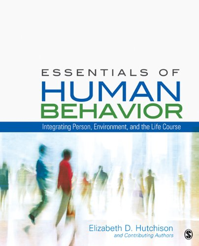 Essentials of Human Behavior Integrating Person, Environment, and the Life Course  2013 edition cover