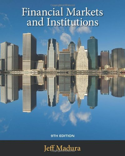 Financial Markets and Institutions (with Stock Trak Coupon)  9th 2010 9781439038840 Front Cover
