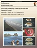 Intertidal Monitoring in the North Coast and Cascades Network: Sand Beach Monitoring 2010 Annual Report  N/A 9781492891840 Front Cover