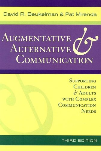 Augmentative and Alternative Communication Supporting Children and Adults with Complex Communication Needs 3rd 2005 edition cover