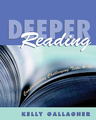 Deeper Reading Comprehending Challenging Texts, 4-12  2004 edition cover