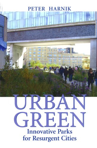 Urban Green Innovative Parks for Resurgent Cities 2nd 2010 9781597266840 Front Cover