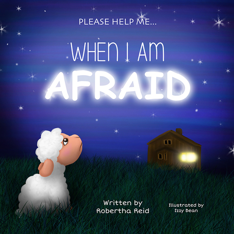 When I Am Afraid Please Help Me N/A 9781940262840 Front Cover