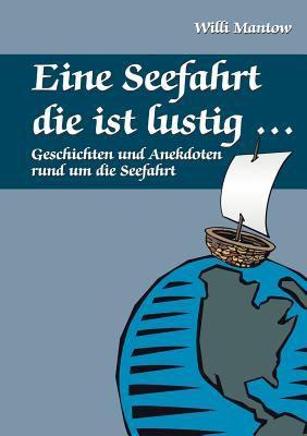 Seefahrt Die Ist Lustig  N/A 9783833410840 Front Cover