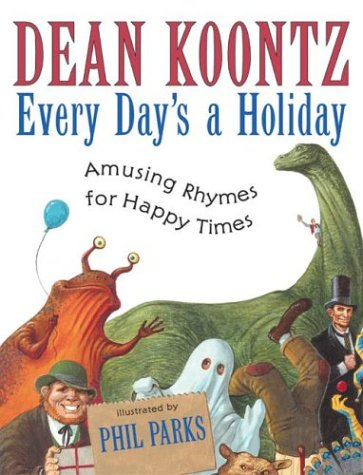 Every Day's a Holiday Amusing Rhymes for Happy Times  2003 9780060085841 Front Cover