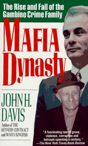 Mafia Dynasty The Rise and Fall of the Gambino Crime Family  1993 edition cover