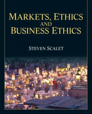 Markets, Ethics, and Business Ethics   2014 edition cover