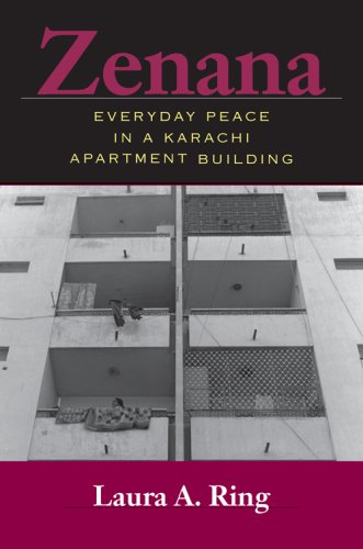 Zenana Everyday Peace in a Karachi Apartment Building  2006 9780253218841 Front Cover