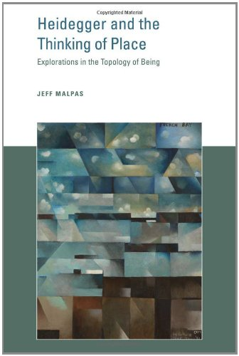 Heidegger and the Thinking of Place Explorations in the Topology of Being  2012 9780262016841 Front Cover