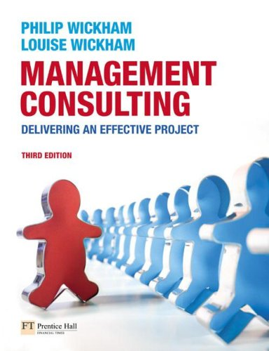 Management Consulting Delivering an Effective Project 3rd 2008 edition cover