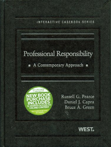 Professional Responsibility A Contemporary Approach  2011 edition cover