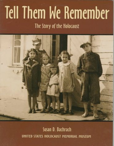Tell Them We Remember The Story of the Holocaust N/A edition cover