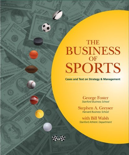 Business of Sports Cases and Text on Strategy and Management  2006 edition cover
