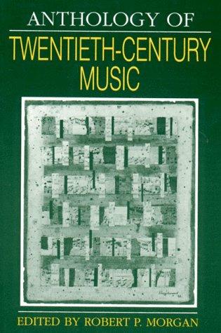 Anthology of Twentieth-Century Music   1992 edition cover