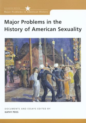 Major Problems in the History of American Sexuality Documents and Essays  2002 edition cover