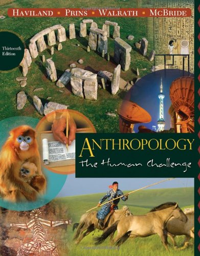 Anthropology The Human Challenge 13th 2011 edition cover
