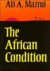 African Condition A Political Diagnosis N/A 9780521298841 Front Cover