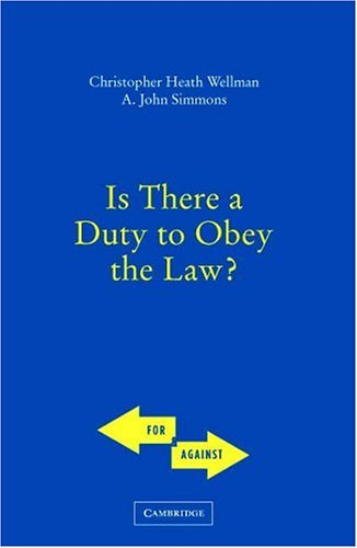 Is There a Duty to Obey the Law?   2006 edition cover
