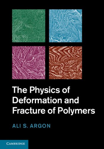 Physics of Deformation and Fracture of Polymers   2013 9780521821841 Front Cover