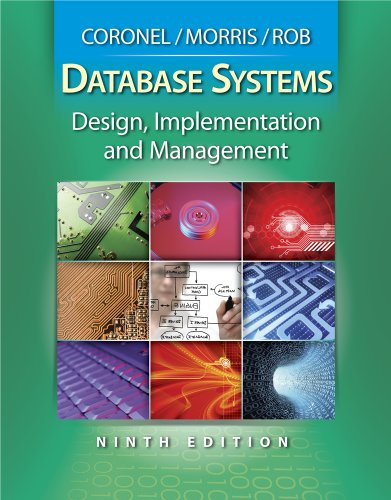 Database Systems Design, Implementation and Management 9th 2010 9780538748841 Front Cover