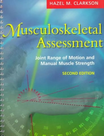 Musculoskeletal Assessment Joint Range of Motion and Manual Muscle Strength 2nd 2000 (Revised) edition cover