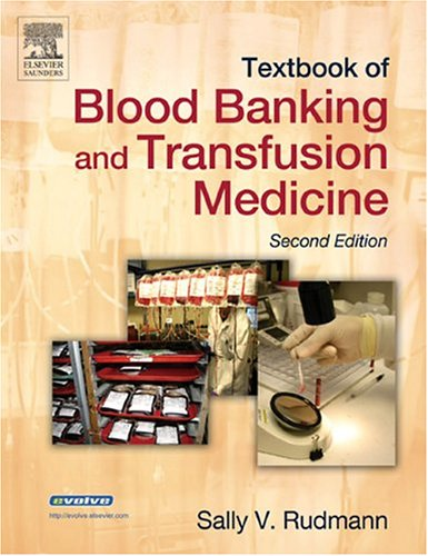 Textbook of Blood Banking and Transfusion Medicine  2nd 2005 (Revised) edition cover