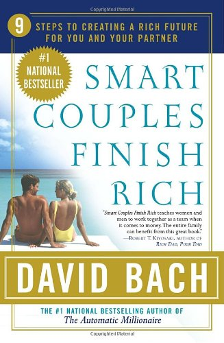 Smart Couples Finish Rich 9 Steps to Creating a Rich Future for You and Your Partner  2002 (Reprint) edition cover