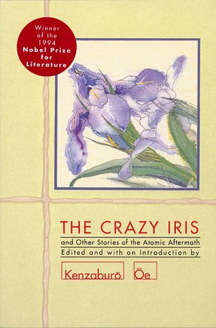 Crazy Iris And Other Stories of the Atomic Aftermath Reprint  edition cover