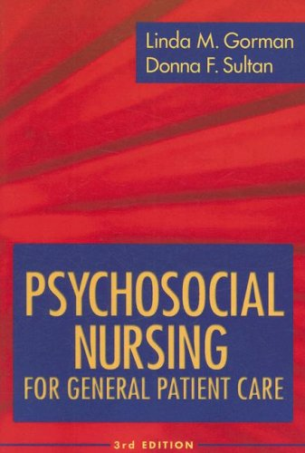 Psychosocial Nursing for General Patient Care  3rd 2008 (Revised) edition cover