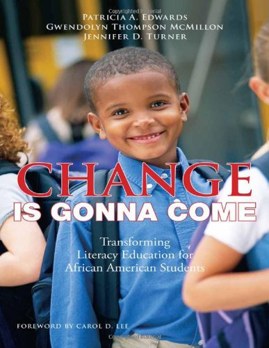 Change Is Gonna Come Transforming Literacy Education for African American Students  2010 9780807750841 Front Cover