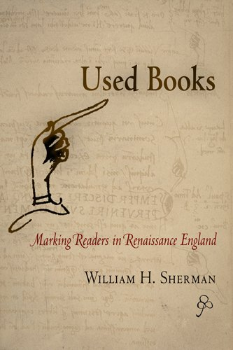 Used Books Marking Readers in Renaissance England  2008 edition cover