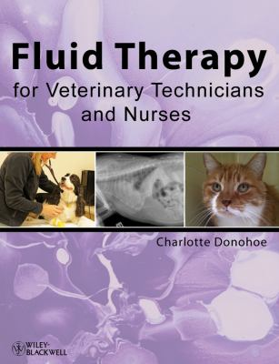 Fluid Therapy for Veterinary Technicians and Nurses   2012 edition cover