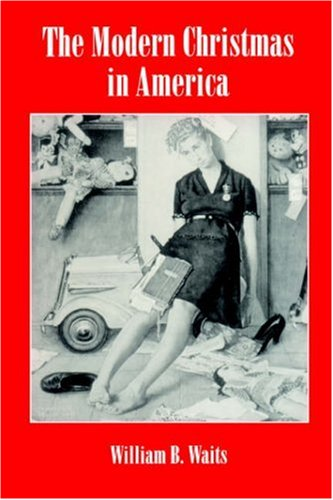 Modern Christmas in America A Cultural History of Gift Giving  1994 edition cover