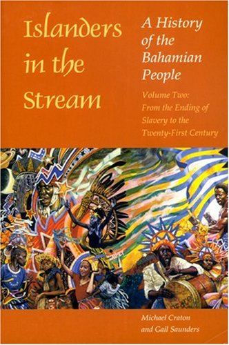 History of the Bahamian People From the Ending of Slavery to the Twenty-First Century 2nd 1998 edition cover