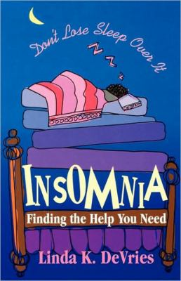 Insomnia Finding the Help You Need N/A 9780877881841 Front Cover