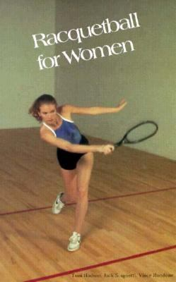 Racquetball for Women N/A 9780879803841 Front Cover