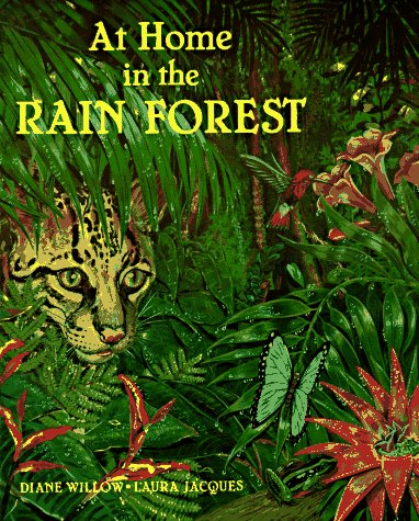 At Home in the Rain Forest   1999 9780881064841 Front Cover