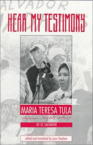 Hear My Testimony Human Rights Activist of el Salvador N/A edition cover