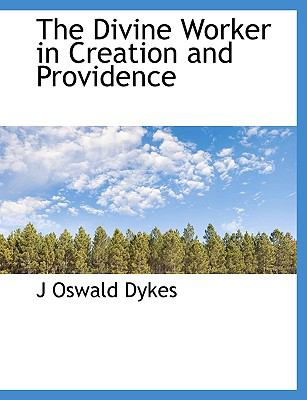 Divine Worker in Creation and Providence N/A 9781113911841 Front Cover