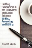 Crafting Scholarship in the Behavioral and Social Sciences Writing, Reviewing, and Editing  2015 edition cover