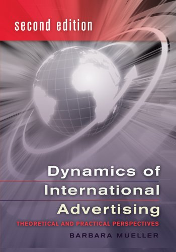 Dynamics of International Advertising Theoretical and Practical Perspectives 3rd 2010 (Revised) edition cover