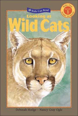 Looking at Wild Cats   2008 9781554532841 Front Cover