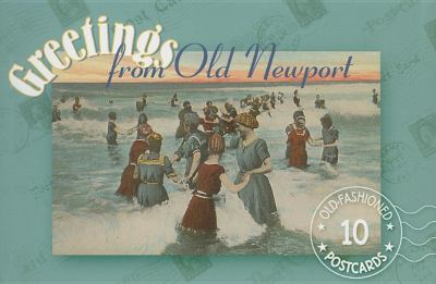 Greetings from Old Newport 10 Antique Postcards from Historic Newport, Rhode Island N/A 9781557094841 Front Cover