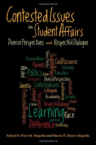 Contested Issues in Student Affairs Diverse Perspectives and Respectful Dialogue  2011 edition cover