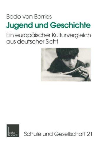 Jugend Und Geschichte: Ein Europäischer Kulturvergleich Aus Deutscher Sicht  1999 edition cover