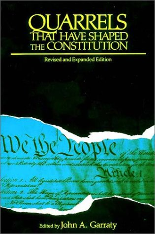 Quarrels That Have Shaped the Constitution  Revised edition cover