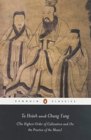 Ta Hs�eh and Chung Yung The Highest Order of Cultivation and on the Practice of the Mean  2003 edition cover