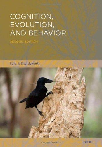 Cognition, Evolution, and Behavior  2nd 2010 9780195319842 Front Cover